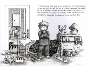 Alexander and the Terrible, Horrible, No Good Very Bad Day - Judith Viorst.